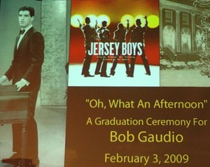 Highlight for album: 2009 Bob Gaudio's Graduation Ceremony